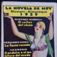 Libros antiguos: LA NOVELA DE HOY Nº 346 - ALMANAQUE - EL COLLAR DEL CHINO , LA FAUNA RECIENTE Y OTROS - AÑO 1928. Lote 172301693