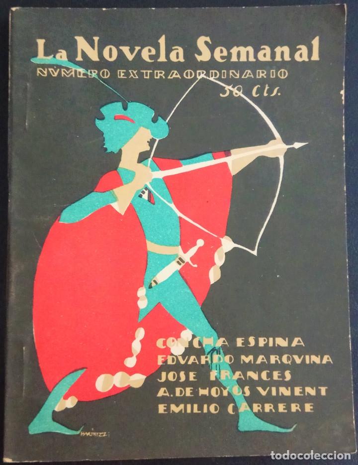 LA NOVELA SEMANAL Nº 182 EXTRAORDINARIO - CONCHA ESPINA, EDUARDO MARQUINA Y OTROS - AÑO 1925 (Libros antiguos (hasta 1936), raros y curiosos - Literatura - Narrativa - Otros)