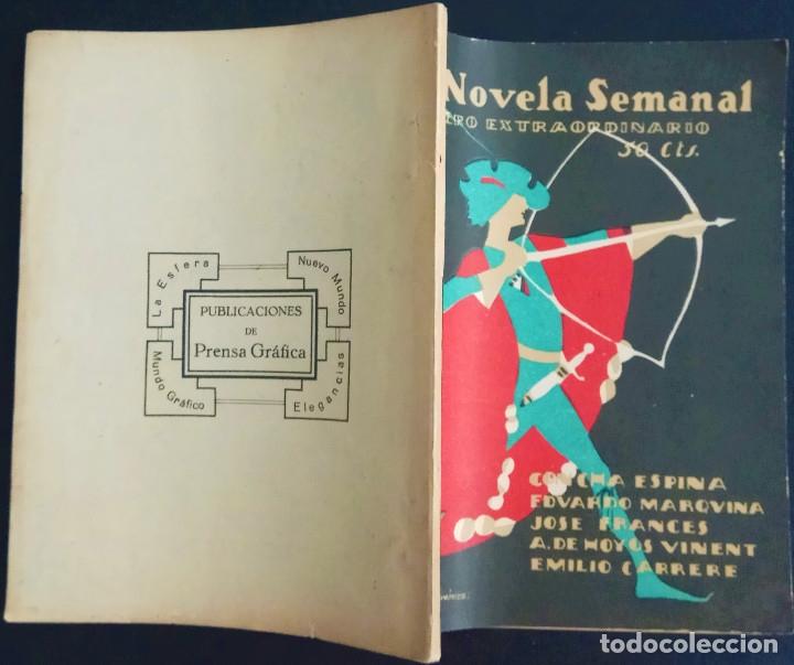 Libros antiguos: LA NOVELA SEMANAL Nº 182 EXTRAORDINARIO - CONCHA ESPINA, EDUARDO MARQUINA Y OTROS - AÑO 1925 - Foto 2 - 172303210