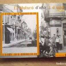 Libros antiguos: EL MATARÓ D'AHIR I D'AVUI. CAPGROS. SEGON VOLUM. 158 PÁGINAS. 2004. EN CATALÁN. FOTOGRAFÍAS. . Lote 172398207