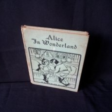 Libros antiguos: LEWIS CARROLL - ALICE'S ADVENTURES IN WONDERLAND - MADE IN USA 1908 - IDIOMA INGLES. Lote 172407304