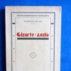 Libros antiguos: GIZARTE-AUZIA. EGUZKITZA´TAR JON ZORNOTZA 1935 GIZARTE-IKASKUNTZARAKO IDAZTI-SORTA. Lote 172409222