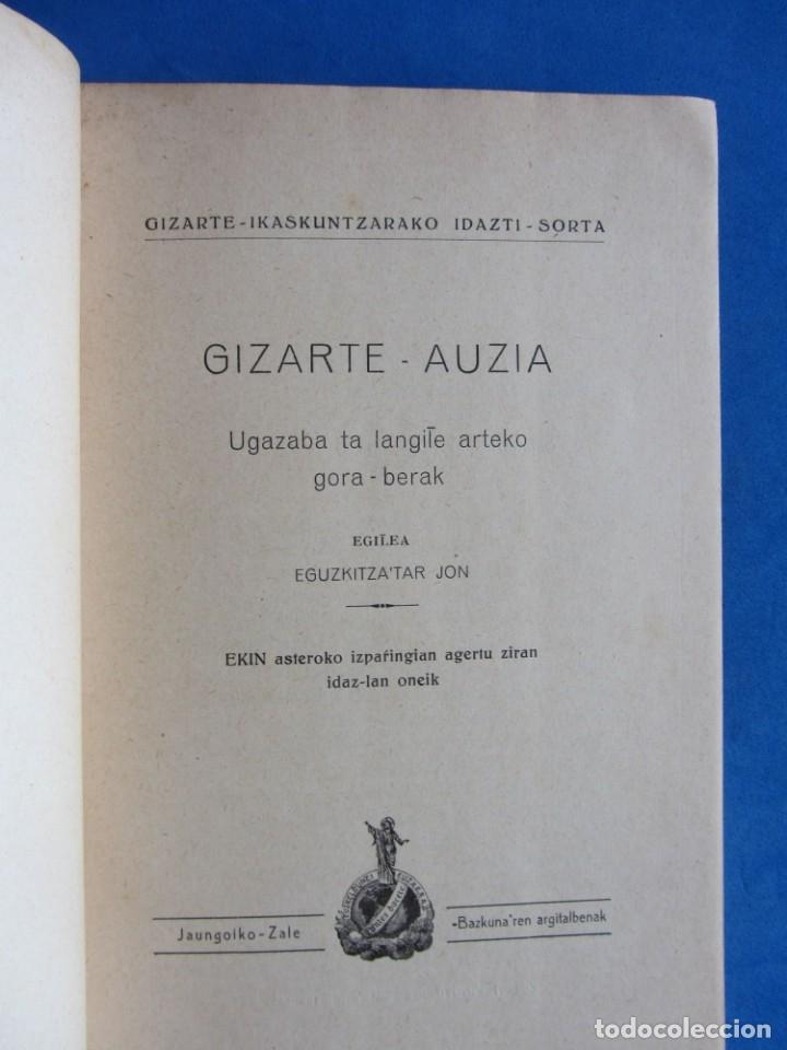 Libros antiguos: Gizarte-Auzia. Eguzkitza´tar Jon Zornotza 1935 Gizarte-ikaskuntzarako idazti-sorta - Foto 7 - 172409222