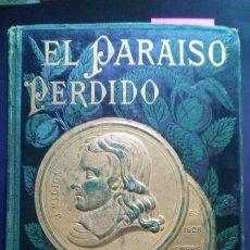 Libros antiguos: EL PARAISO PERDIDO - JOHN MILTON -1883 - DIBUJOS DE GUSTAVO DORÉ. Lote 172475748