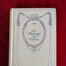 Libros antiguos: LE MARIAGE DE CHIFFON. GYP. EDICIONES NELSON. EN FRANCÉS. AÑO 1894. EN FRANCÉS.. Lote 172484400