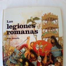 Libros antiguos: LAS LEGIONES ROMANAS-PETER CONNOLLY. Lote 172579264