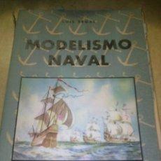 Libros antiguos: MODELISMO NAVAL EDITORIAL HOBBY BUENOS AIRES. Lote 172579907