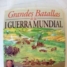 Libri antichi: GRANDES BATALLAS DE LA I GUERRA MUNDIAL-VER FOTOS. Lote 172580172