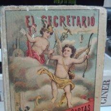 Libros antiguos: EL SECRETARIO. ESTILO DE CARTAS. 1900. Lote 172596168