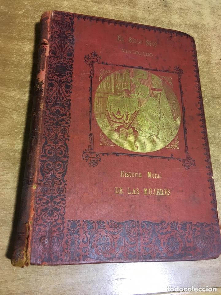 EL BELLO SEXO VINDICADO - HISTORIA MORAL DE LAS MUJERES - FRANCISCO NACENTE - 2 TOMOS 1890 CA 1ªED. (Libros Antiguos, Raros y Curiosos - Historia - Otros)