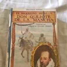 Libros antiguos: DON QUIJOTE DE LA MANCHA. CERVANTES. ED. RAMON SOPENA. . Lote 172655145