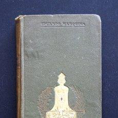 Libros antiguos: ALMAS ANÓNIMAS - EDUARDO MARQUINA - E. DOMENECH, EDITOR - BARCELONA 1909. Lote 172657189