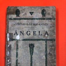 Libros antiguos: ANGELA - CONRADO DE BOLANDEN - APOSTOLADO DE LA PRENSA 1923. Lote 172677738