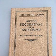 Libros antiguos: ARTES DECORATIVAS EN LA ANTIGUEDAD. Lote 172762595