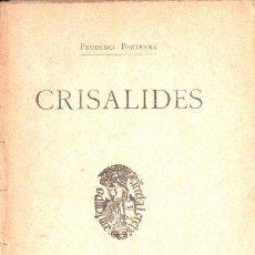 Libros antiguos: PRUDENCI BERTRANA : CRISALIDES (L' AVENÇ, 1907). Lote 172767279