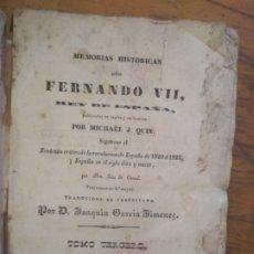 Libros antiguos: MEMORIAS HISTORICAS SOBRE FERNANDO VII. TOMO TERCERO.. Lote 172785124