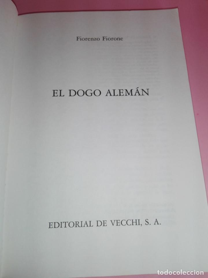 Libros antiguos: Libro-El Dogo Alemán-Fiorenzo Fiorone-Editorial de Vecchi-Buen estado-Ver fotos - Foto 8 - 172793829