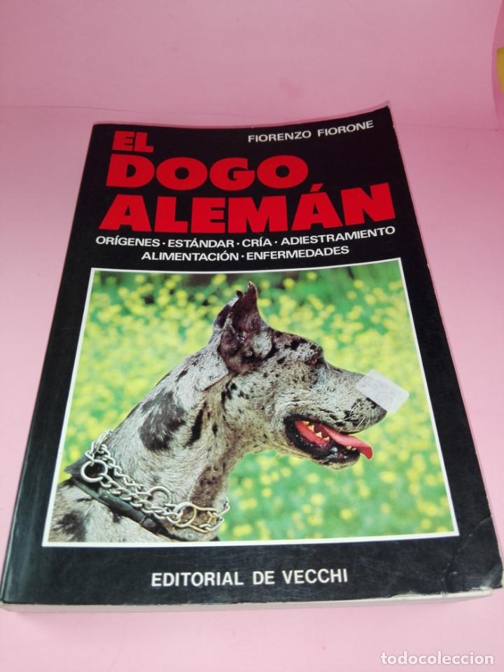 LIBRO-EL DOGO ALEMÁN-FIORENZO FIORONE-EDITORIAL DE VECCHI-BUEN ESTADO-VER FOTOS (Libros Antiguos, Raros y Curiosos - Ciencias, Manuales y Oficios - Otros)