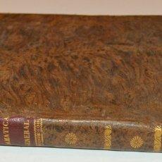 Libros antiguos: GÓMEZ HERMOSILLA - GRAMÁTICA GENERAL - 1841 - ENCUADERNADO EN PIEL. Lote 172800907