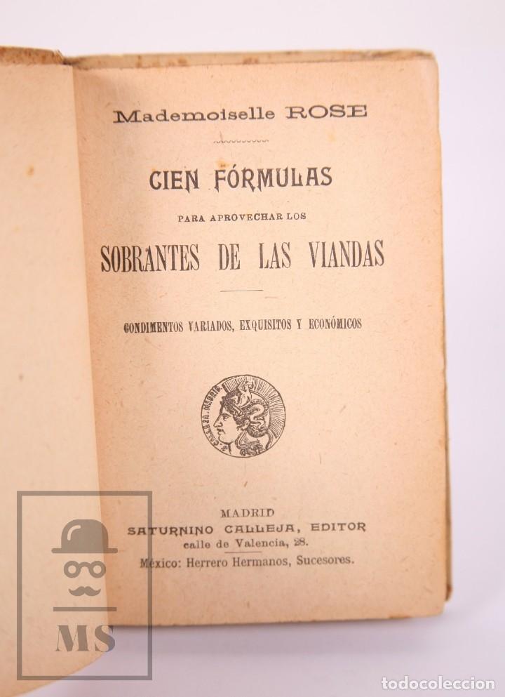 Libros antiguos: Libro 100 Fórmulas para Aprovechar Sobrantes de Viandas. Biblioteca Popular XIX - S. Calleja, S. XIX - Foto 3 - 172823765