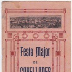 Libros antiguos: PROGRAMA FESTA MAJOR DE CAPELLADES 1920 - ARTS GRAFIQUES MASSAGUE. Lote 172877774