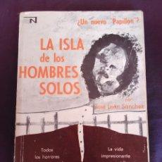 Libros antiguos: LA ISLA DE LOS HOMBRES SÓLOS. Lote 172883888
