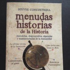 Libros antiguos: MENUDAS HISTORIAS DE LA HISTORIA, NIEVES CONCOSTRINA. Lote 172886239