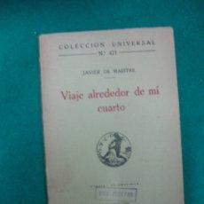 Libros antiguos: VIAJE ALREDEDOR DE MI CUARTO. JAVIER DE MAISTRE- CALPE, 1921. Lote 172894967