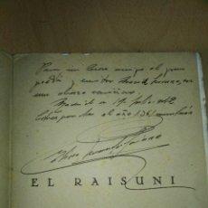Libros antiguos: 'EL RAISUNI' FIRMADO Y DEDICADO POR EL AUTOR. Lote 172910842