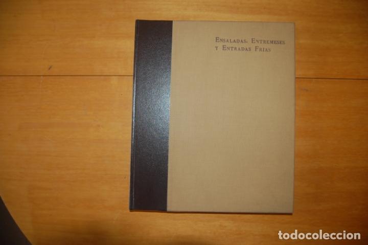ENSALADAS, ENTREMESES Y ENTRADAS FRÍAS. (Libros Antiguos, Raros y Curiosos - Cocina y Gastronomía)