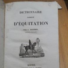 Libros antiguos: DICTIONNAIRE RAISONNÉ D'ÉQUITATION, BAUCHER (FRANÇOIS). 2E ÉDITION (E.O. : 1833). EQUITACION RARE. Lote 172972533