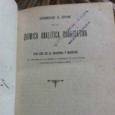 Libros antiguos: QUÍMICA ANALÍTICA CUALITATIVA. 1894, 1895. Lote 172986184