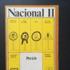 Libros antiguos: NACIONAL II - PERICH. Lote 173000995