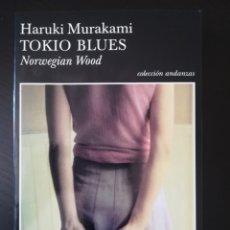 Libros antiguos: TOKIO BLUES - MURAKAMI. Lote 173003923