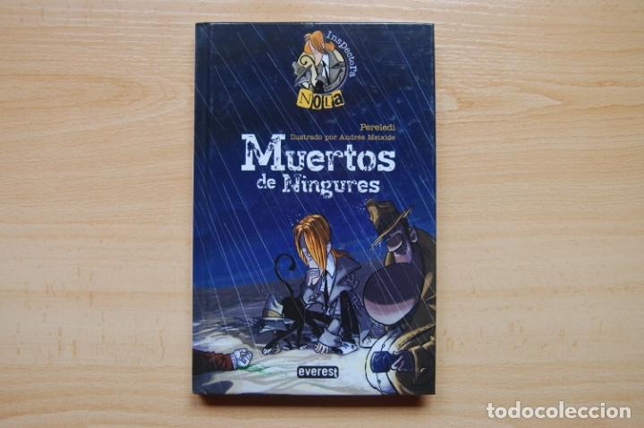 MUERTOS DE NINGURES. INSPECTORA NOLA. (Libros Antiguos, Raros y Curiosos - Literatura Infantil y Juvenil - Otros)