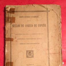 Libros antiguos: FILATELIA - RESEÑA HISTORICO-DESCRIPTIVA DE LOS SELLOS DE CORREO DE ESPAÑA - 1881 - DURO - GRABADOS. Lote 173161295