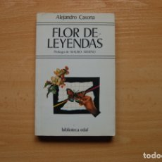 Libros antiguos: FLOR DE LEYENDAS, ALEJANDRO CASONA. Lote 173195727