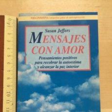 Libros antiguos: MENSAJES CON AMOR SUSAN JEFFERS. Lote 173200392