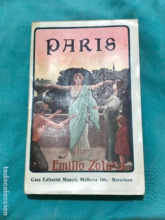PARÍS. EMILIO ZOLA (2 TOMOS-MAUCCI CA.1910) (Libros antiguos (hasta 1936), raros y curiosos - Literatura - Narrativa - Otros)