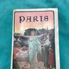 Libros antiguos: PARÍS. EMILIO ZOLA (2 TOMOS-MAUCCI CA.1910). Lote 173273742