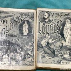 Libros antiguos: LOURDES - EMILIO ZOLA / 2 TOMOS / LIBRERÍA EDITORIAL DE M. MAUCCI. Lote 173278305