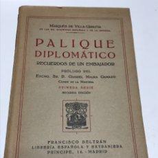 Libros antiguos: PALIQUE DIPLOMÁTICO 1928. Lote 173290163
