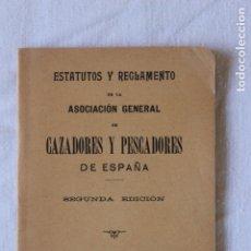 Libros antiguos: ESTATUTOS Y REGLAMENTO CAZADORES Y PESCADORES DE ESPAÑA 1911, MADRID. Lote 173382432