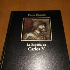 Libros antiguos: LA ESPAÑA DE CARLOS V. Lote 173427040