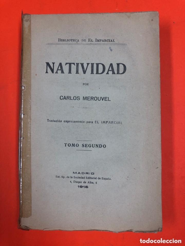 NATIVIDAD TOMO SEGUNDO - CARLOS MEROUVEL - MADRID 1915 - LE FALTA CUBIERTA, RESTO BUEN ESTADO (Libros antiguos (hasta 1936), raros y curiosos - Literatura - Narrativa - Otros)