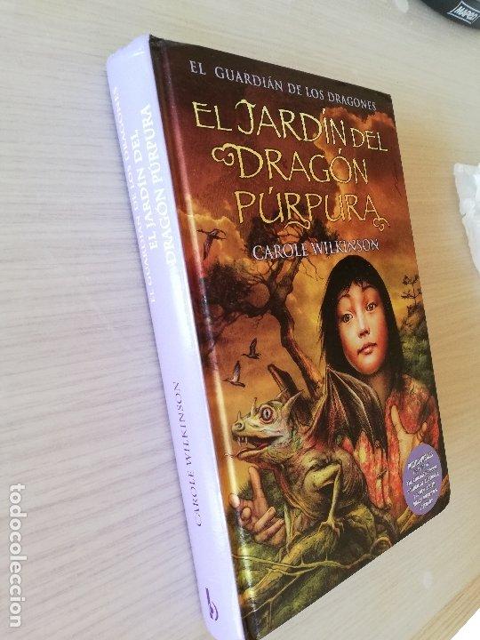 Libros antiguos: EL JARDÍN DEL DRAGÓN PÚRPURA - CAROLE WILKINSON - Foto 4 - 234740935