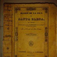 Libros antiguos: DIARIO DE LA ISLA DE SANTA ELENA TOMO PRIMERO 1835 CONDE DE LAS CASAS IMPRENTA DE CABRERIZO. Lote 173500769