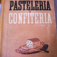 Libros antiguos: TRATADO DE PASTELERÍA Y CONFITERÍA POR PEDRO PUIG. Lote 190058378