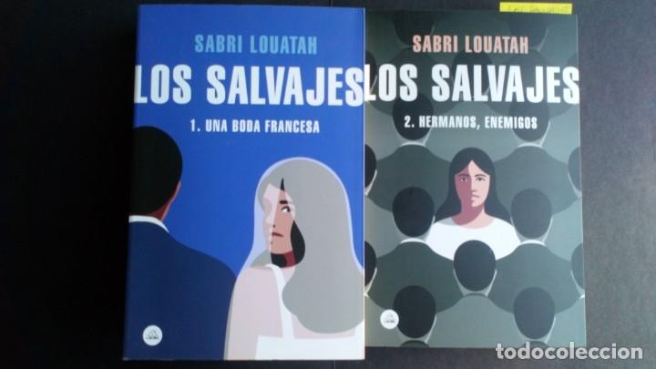 LOS SALVAJES 1 Y 2 - SABRI LOUATAH (Libros antiguos (hasta 1936), raros y curiosos - Literatura - Narrativa - Otros)