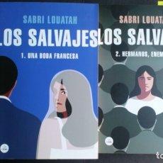 Libros antiguos: LOS SALVAJES 1 Y 2 - SABRI LOUATAH. Lote 173521468